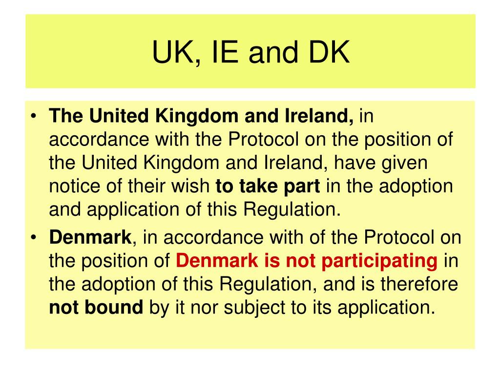 UK, IE and DK