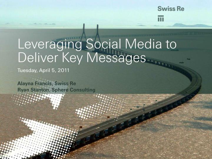 leveraging social media to deliver key messages n.