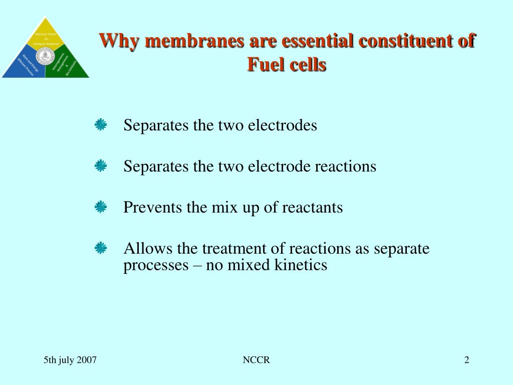 Why membranes are essential constituent of Fuel cells