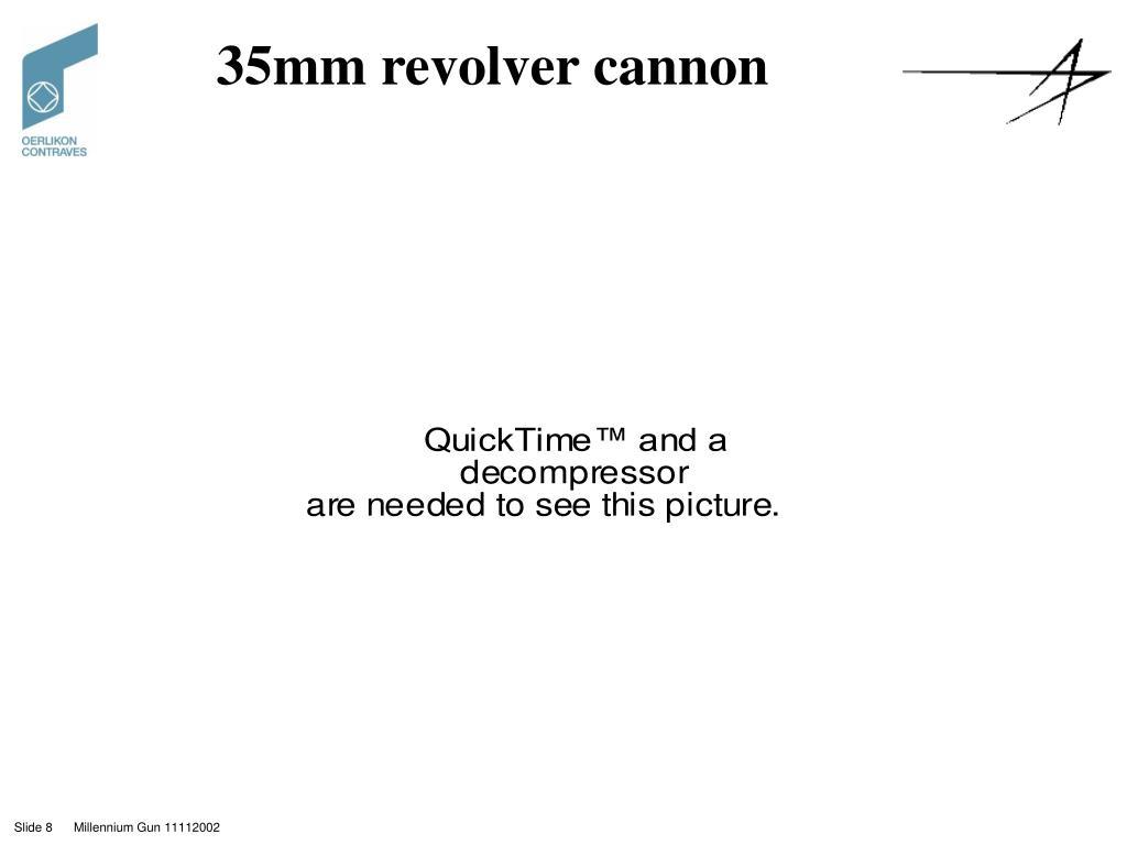35mm revolver cannon