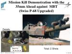 mission kill demonstration with the 35mm ahead against mbt swiss p 68 upgraded