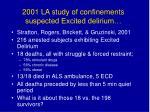 2001 la study of confinements suspected excited delirium