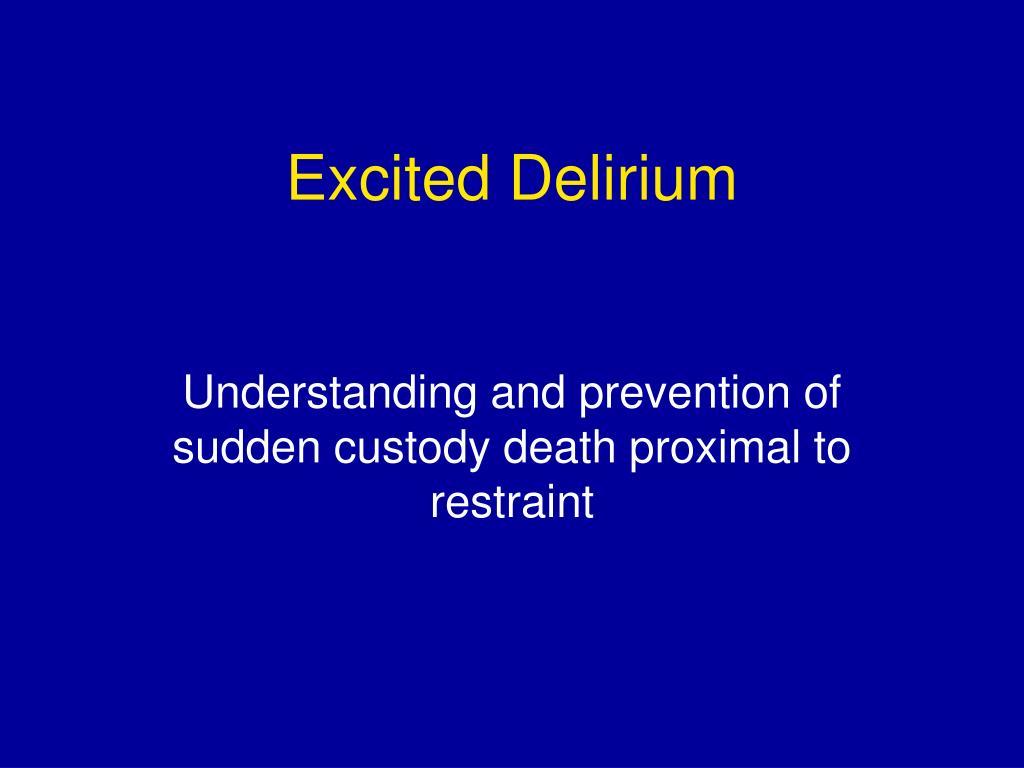 excited delirium l.