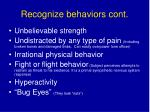recognize behaviors cont