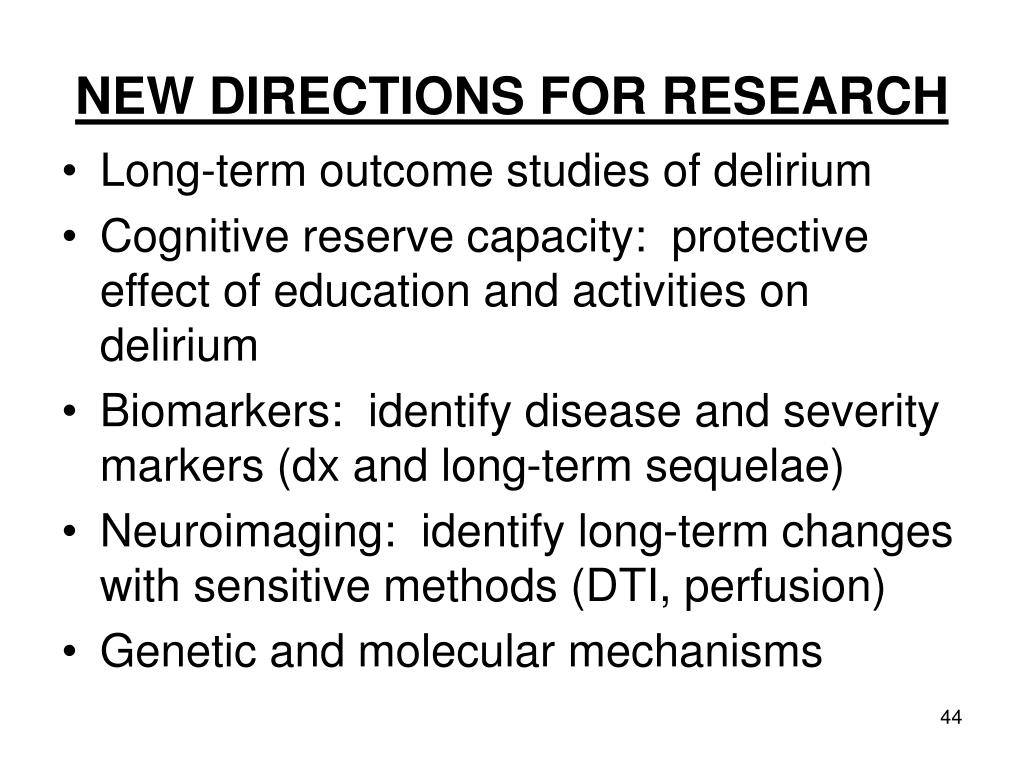 NEW DIRECTIONS FOR RESEARCH