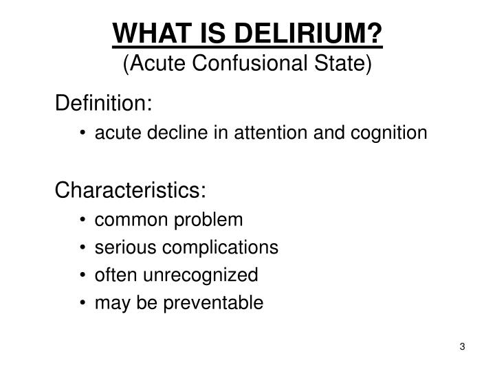What is delirium acute confusional state