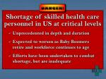 shortage of skilled health care personnel in us at critical levels
