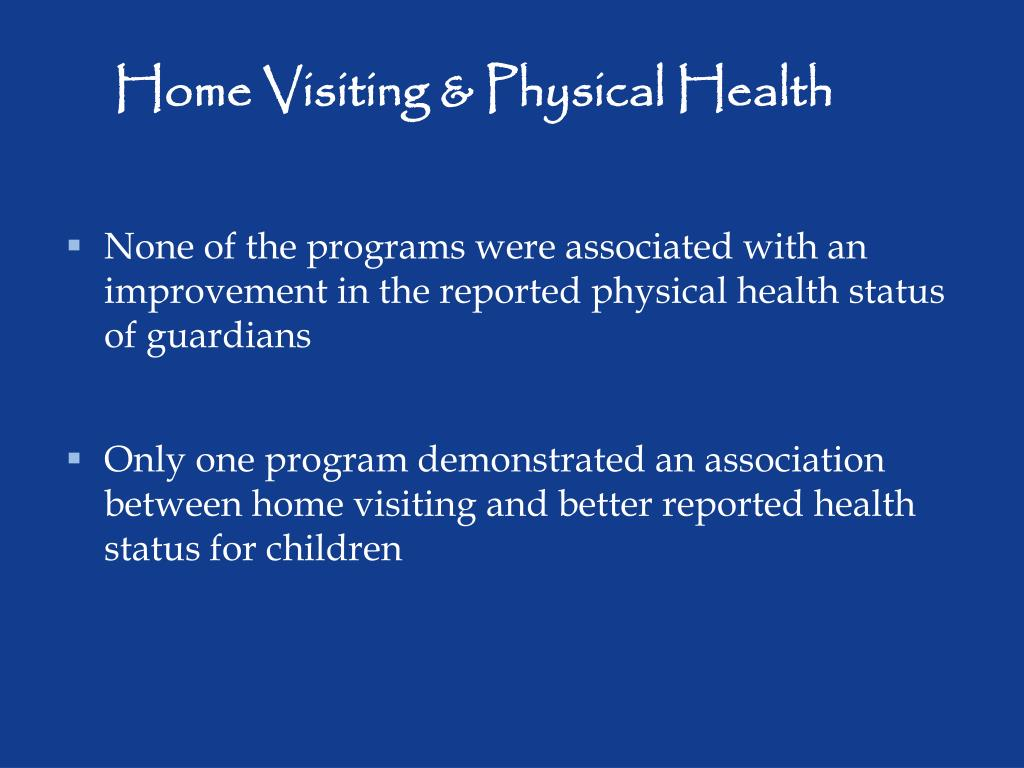 Home Visiting & Physical Health