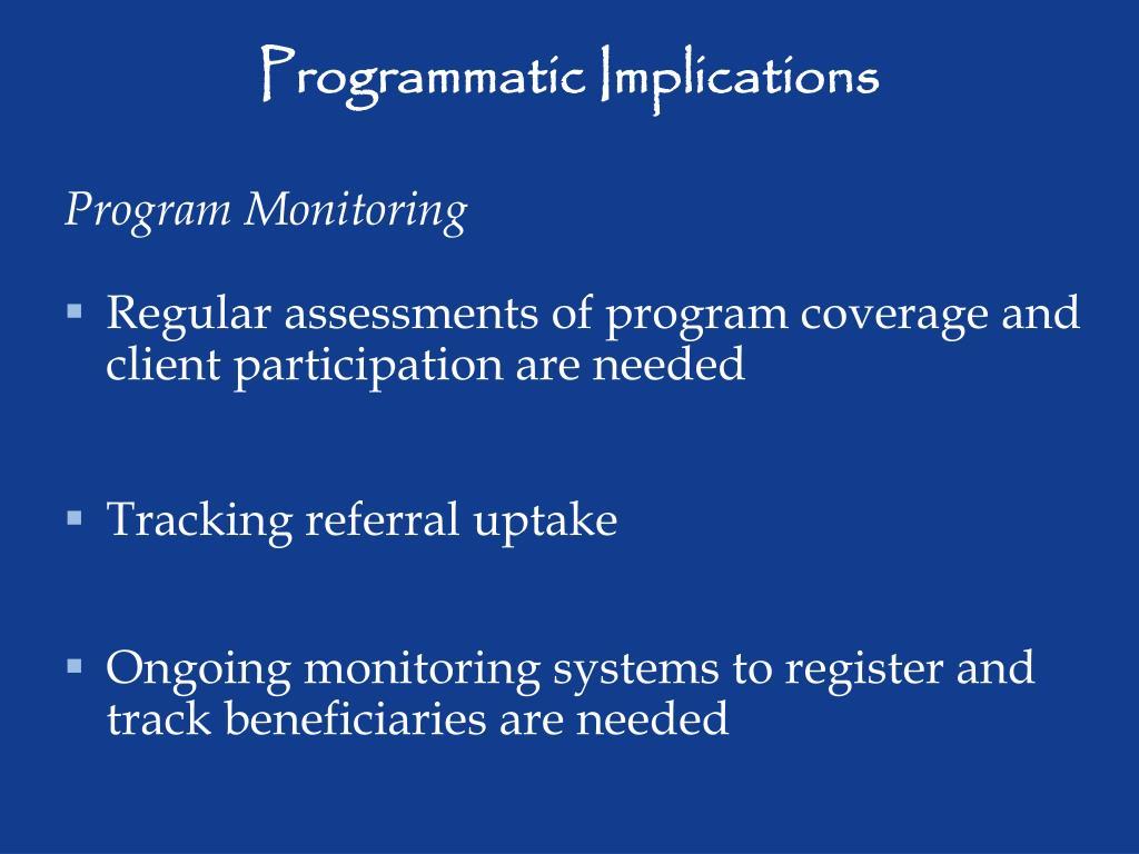 Programmatic Implications
