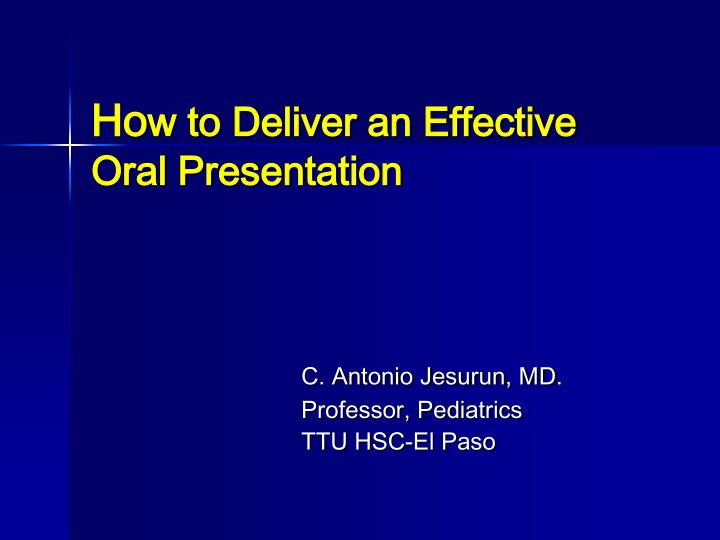 ho w to deliver an effective oral presentation n.