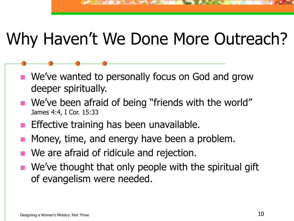 Why Haven't We Done More Outreach?