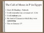 the call of moses in p in egypt