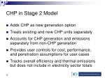 chp in stage 2 model