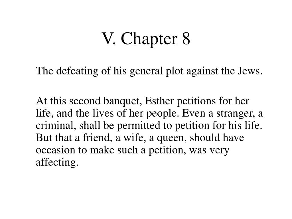 V. Chapter 8