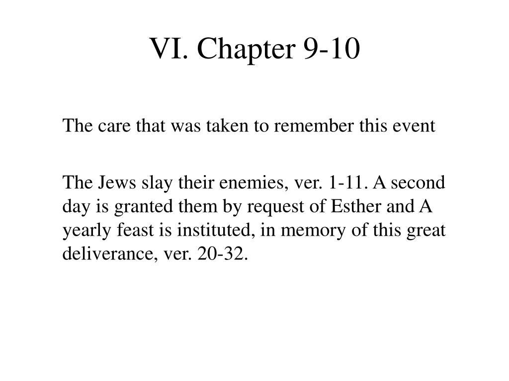 VI. Chapter 9-10