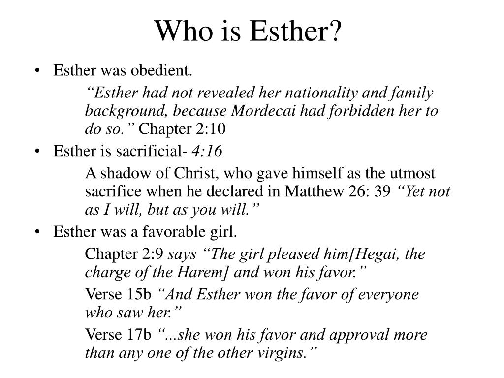 Who is Esther?