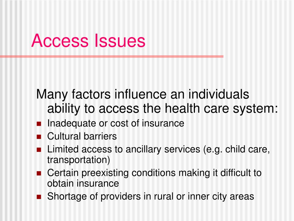 Access Issues