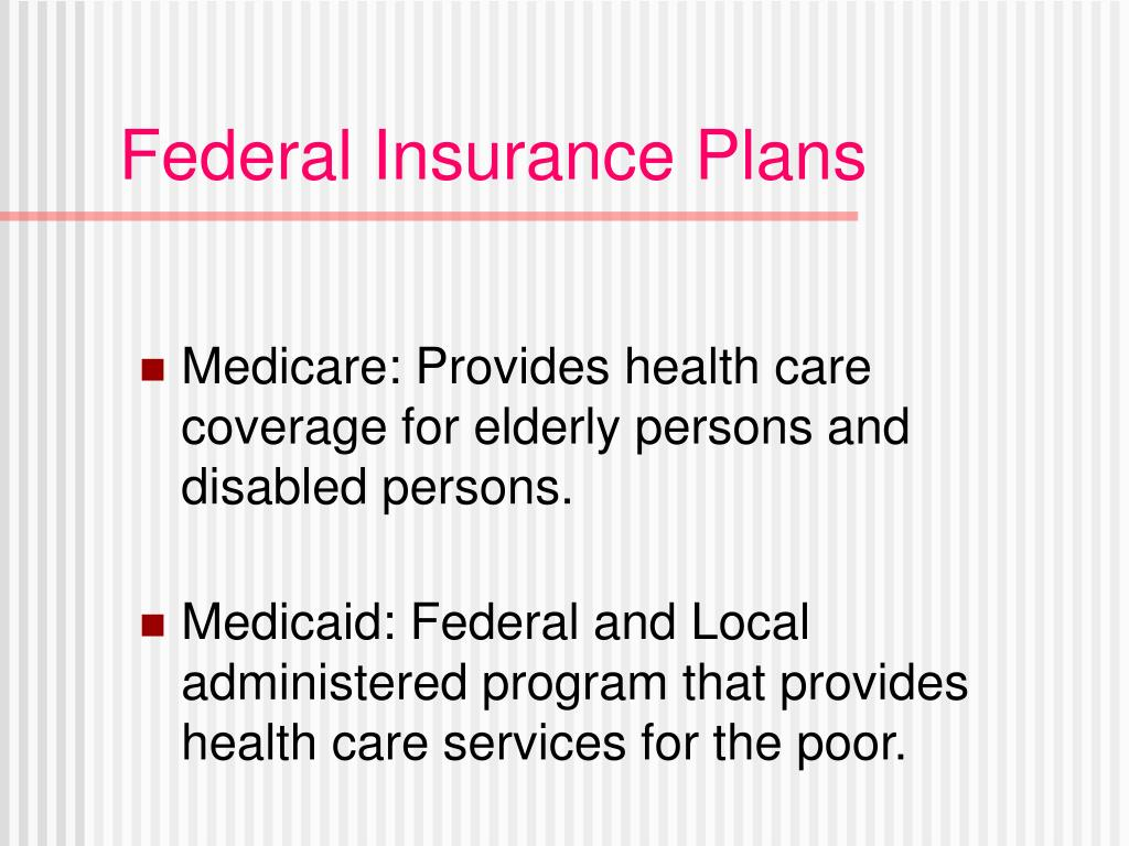 Federal Insurance Plans