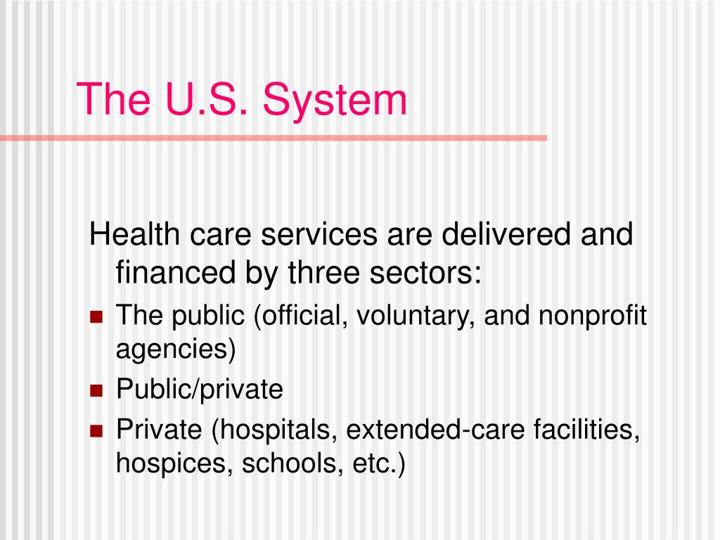 The U.S. System