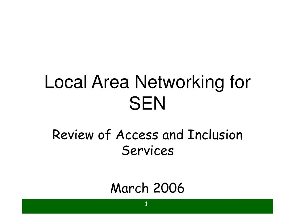 Local Area Networking for SEN