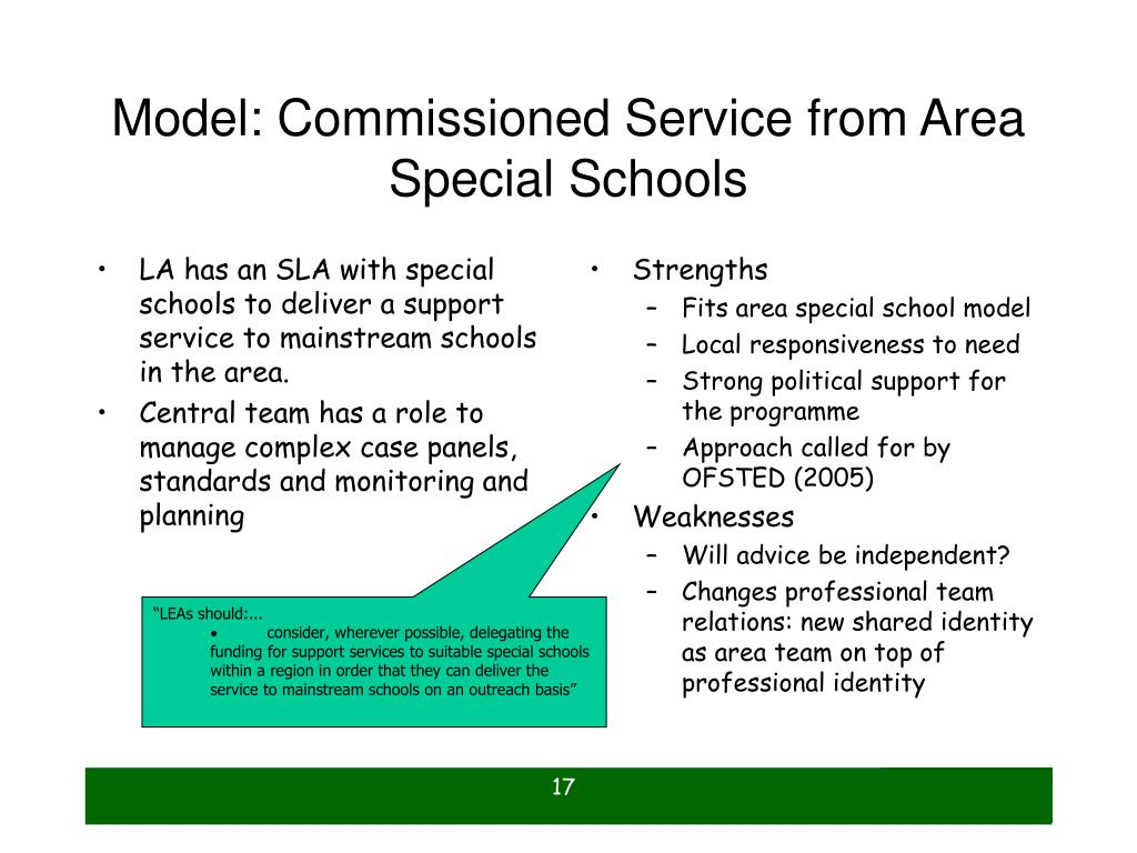 LA has an SLA with special schools to deliver a support service to mainstream schools in the area.