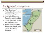 background kingship established
