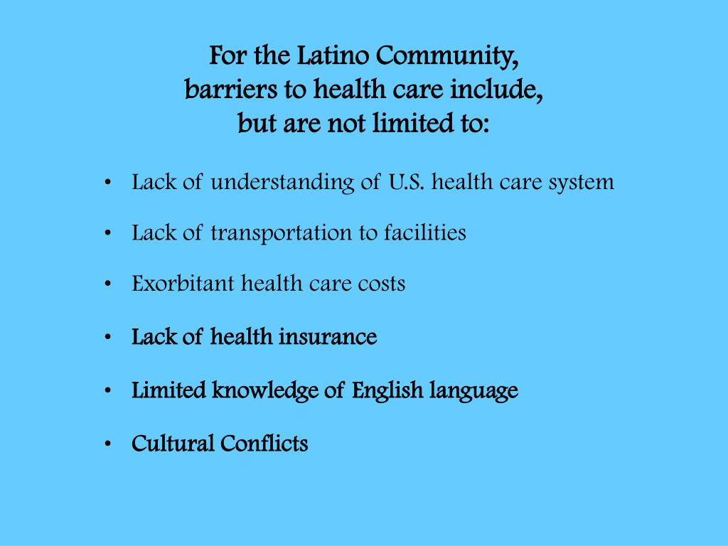 For the Latino Community,