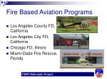 fire based aviation programs