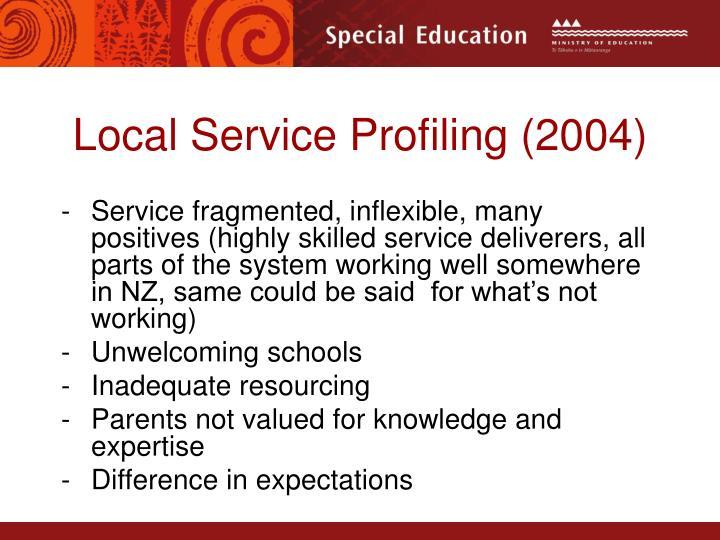 Local Service Profiling (2004)