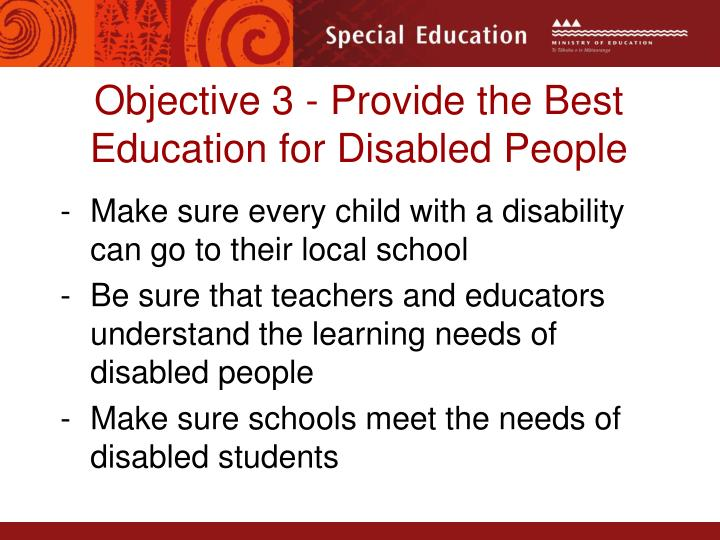 Objective 3 - Provide the Best Education for Disabled People