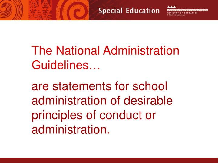 The National Administration Guidelines…