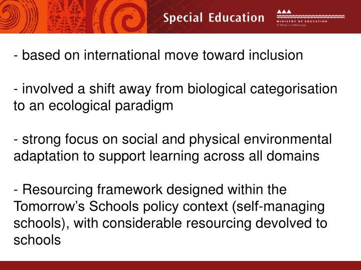 based on international move toward inclusion