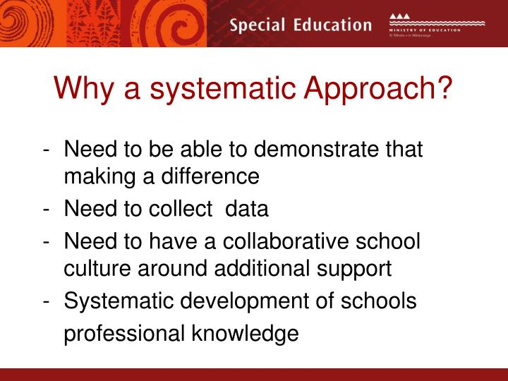 Why a systematic Approach?