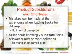 product substitutions and shortages