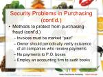 security problems in purchasing cont d