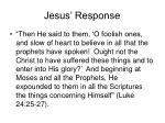 jesus response