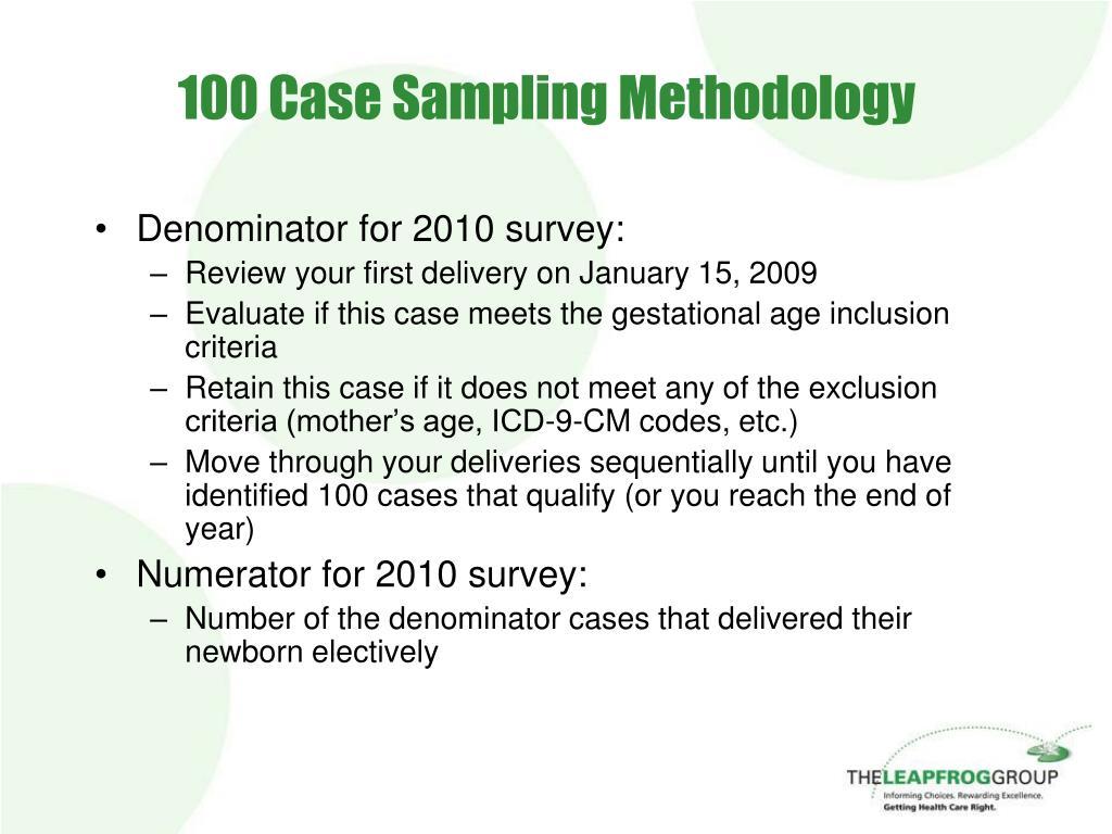 100 Case Sampling Methodology