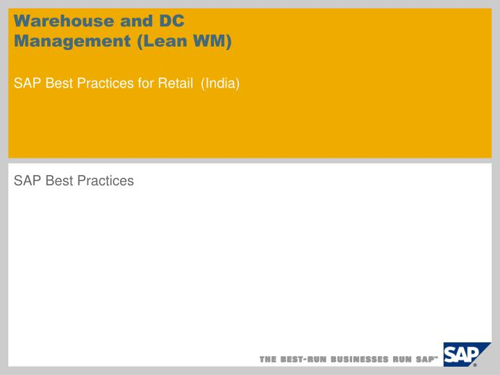 warehouse and dc management lean wm sap best practices for retail india n.