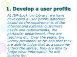 1 develop a user profile