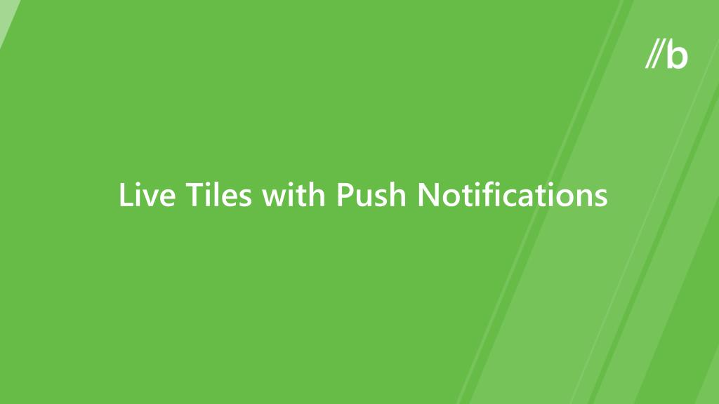 Live Tiles with Push Notifications