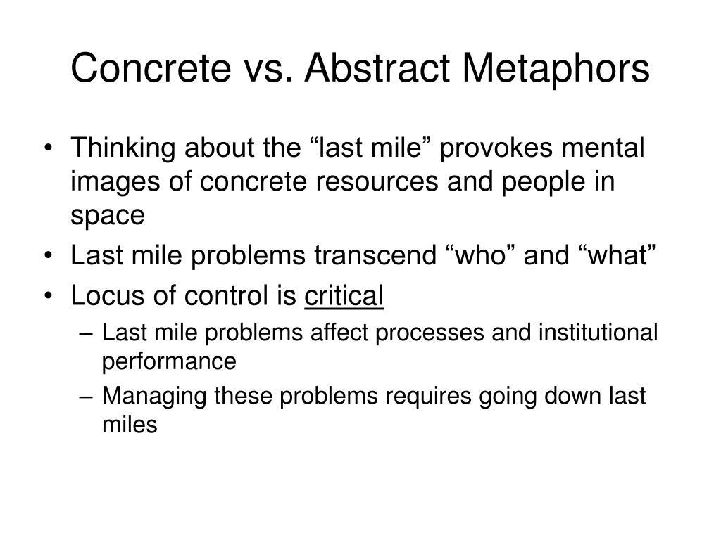 Concrete vs. Abstract Metaphors