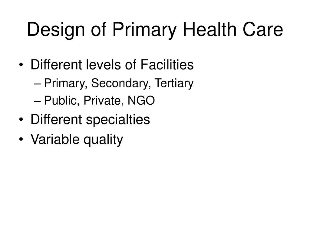 Design of Primary Health Care