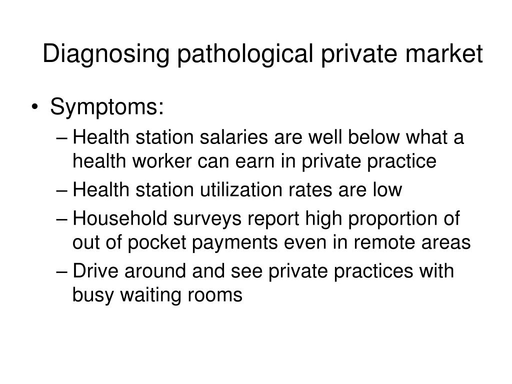Diagnosing pathological private market