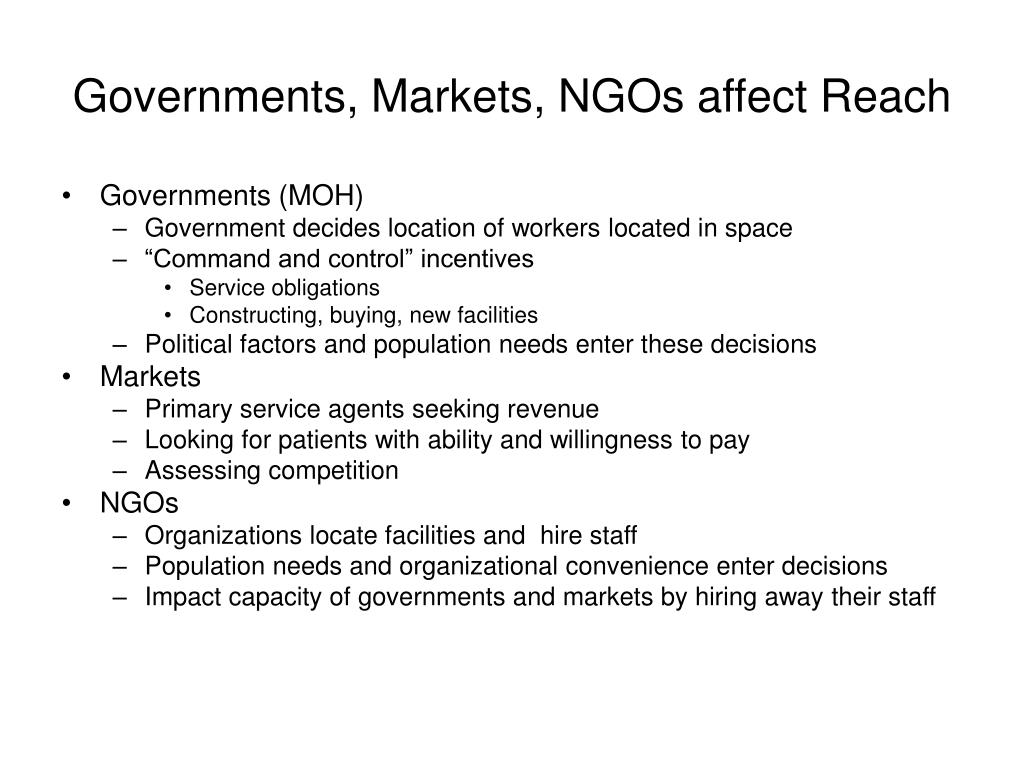 Governments, Markets, NGOs affect Reach