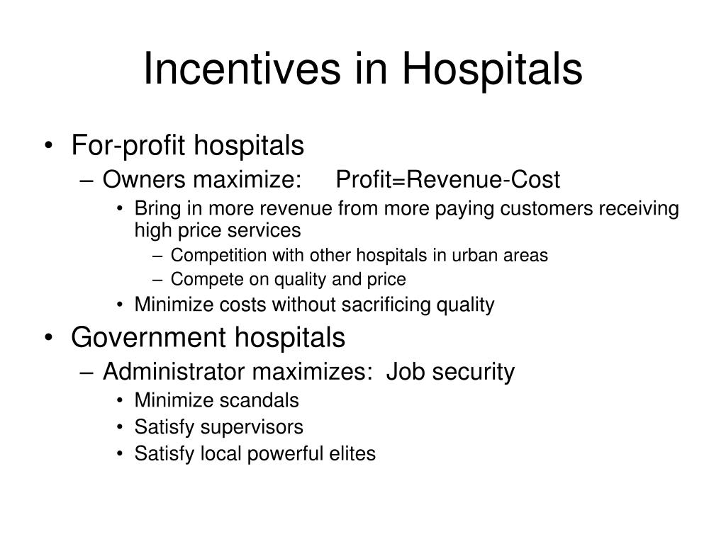 Incentives in Hospitals