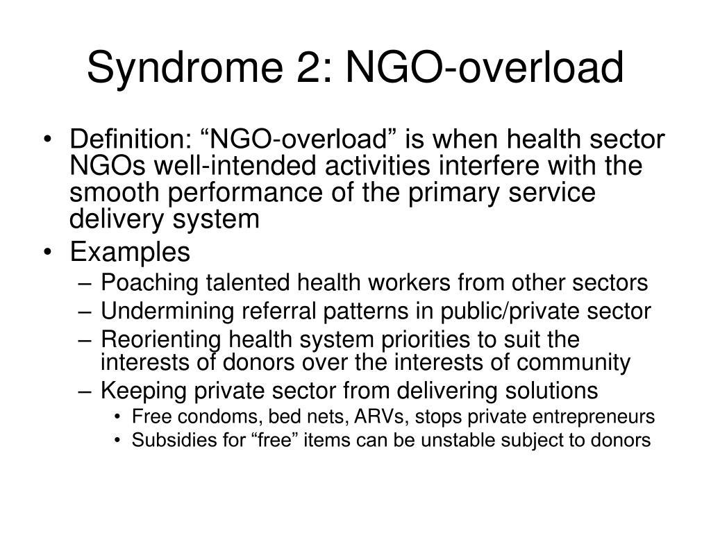 Syndrome 2: NGO-overload