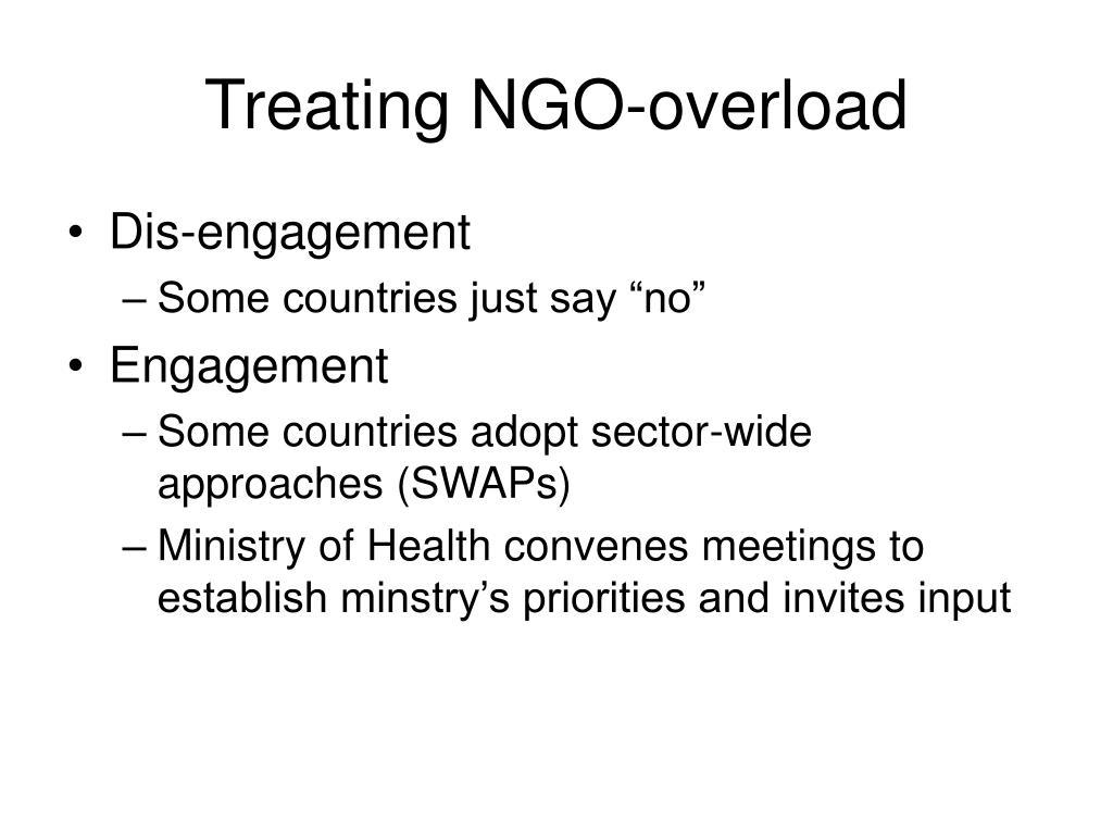 Treating NGO-overload