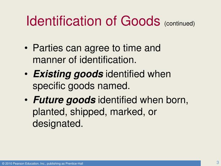 Identification of goods continued