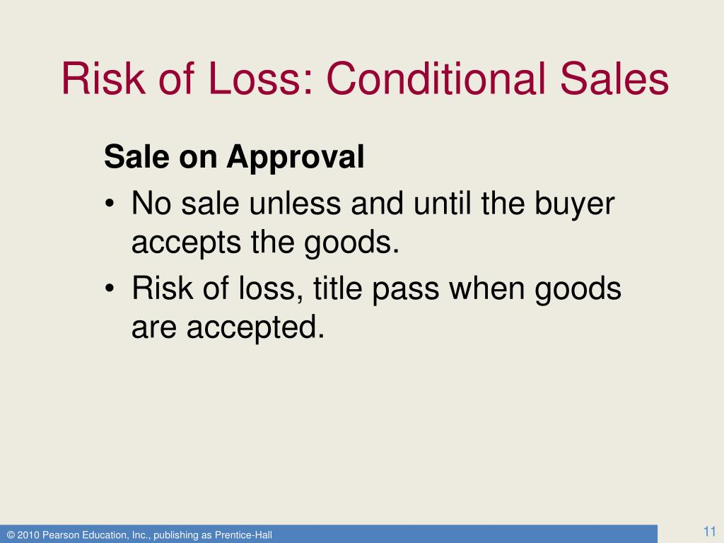 Risk of Loss: Conditional Sales