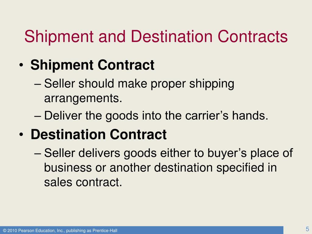 Shipment and Destination Contracts